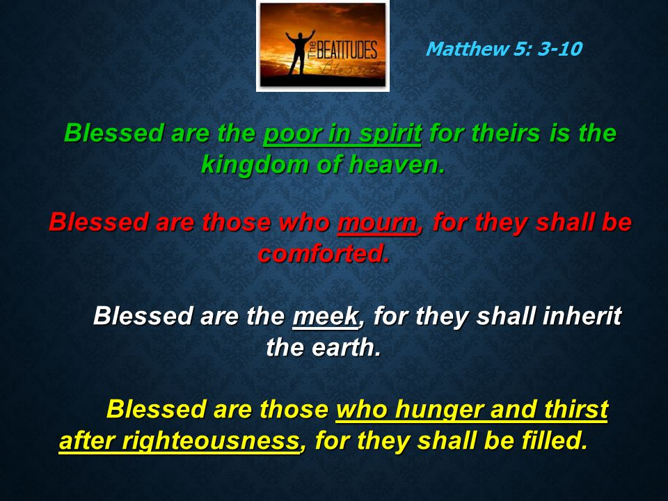 LET THE BEATITUDES BE GOD'S ATTITUDE IN YOU….TO BE more beautiful in Him.