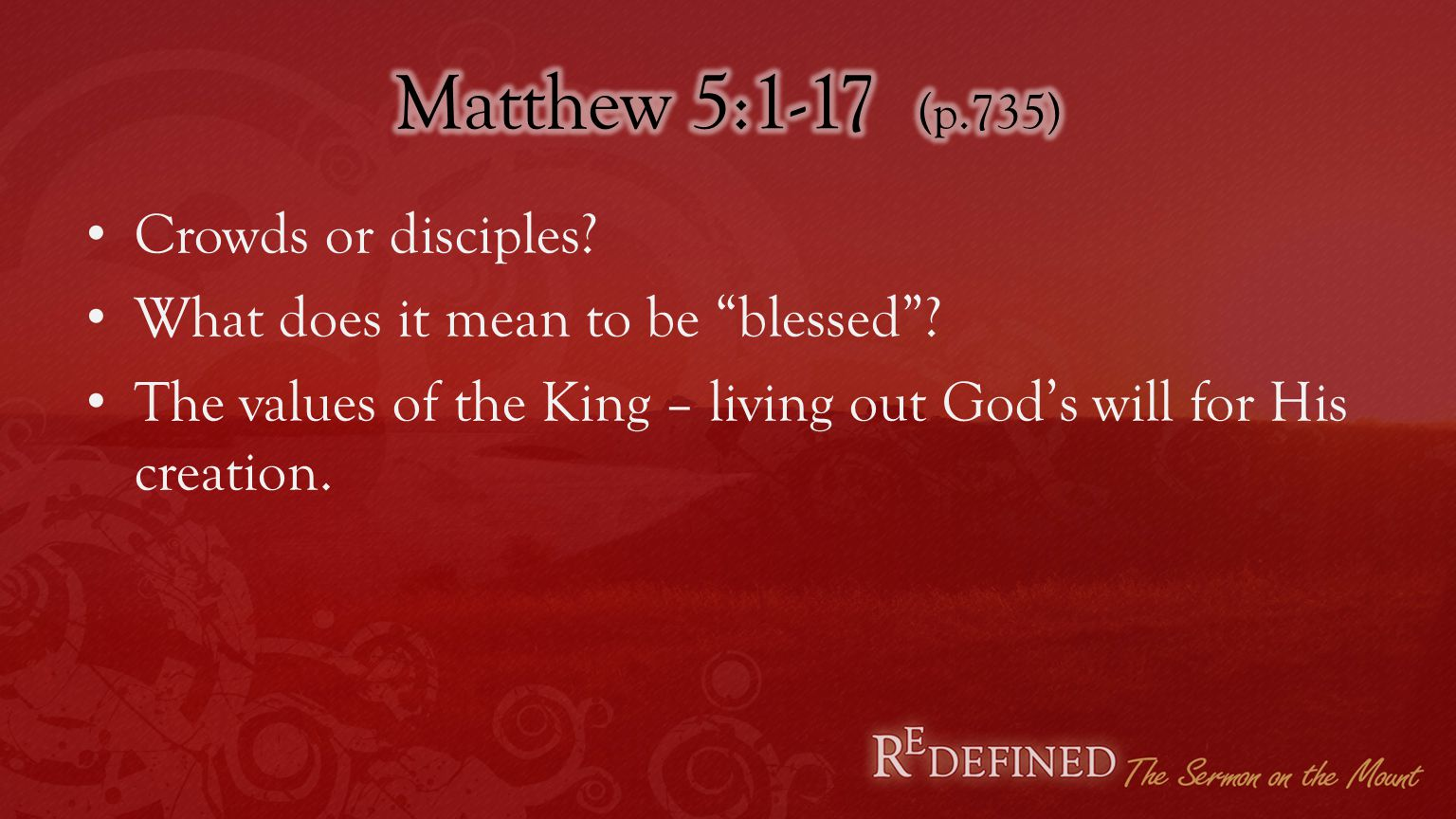 Crowds or disciples. What does it mean to be blessed .