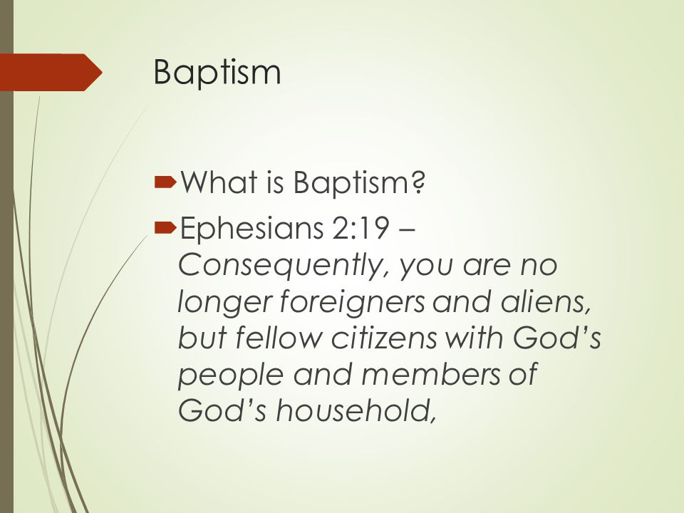 Baptism  What is Baptism.