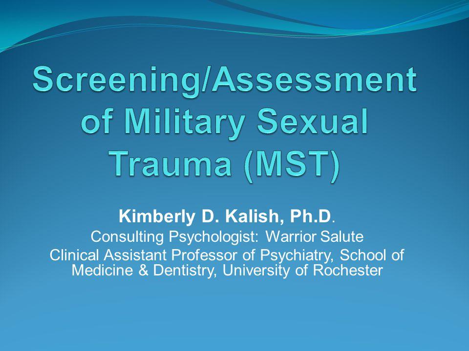 Kimberly D.Kalish, Ph.D.