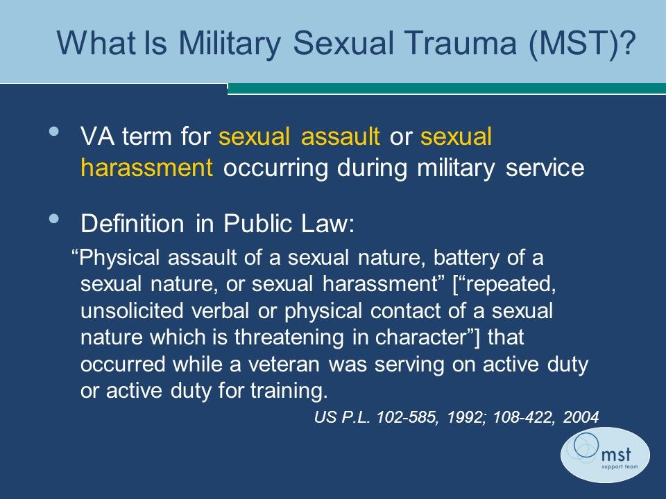 What Is Military Sexual Trauma (MST).