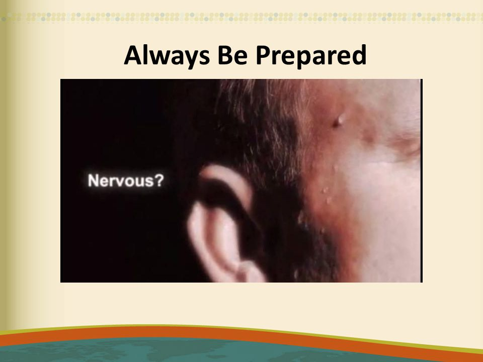 Always Be Prepared