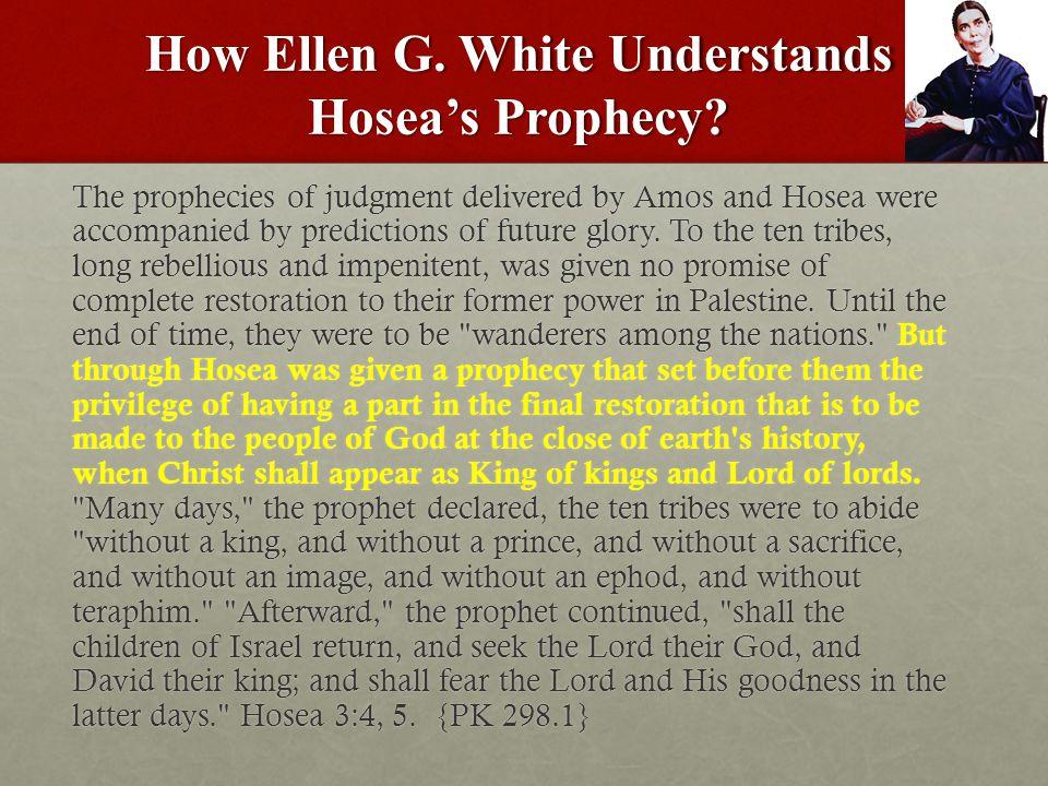 How Ellen G. White Understands Hosea's Prophecy.