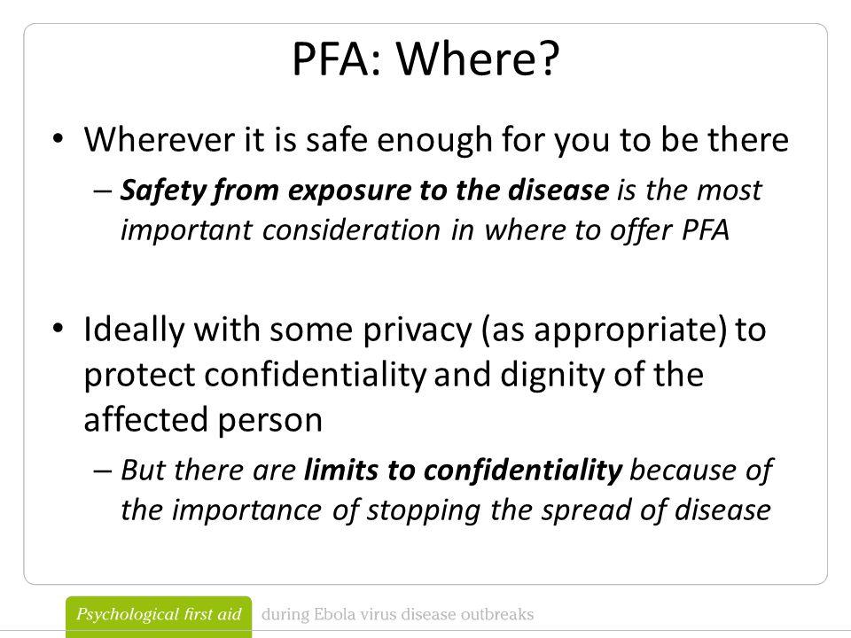 PFA: Where.