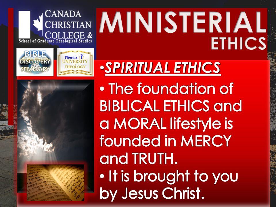 SPIRITUAL ETHICS SPIRITUAL ETHICS