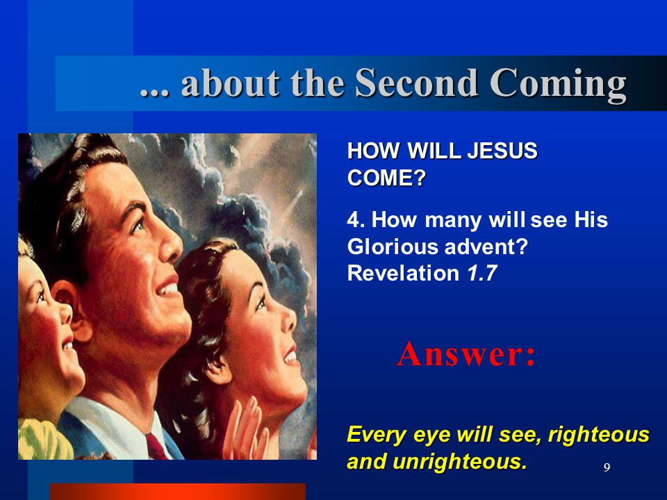10 WHAT IS JESUS COMING FOR.5. What is the purpose of the coming of Jesus.