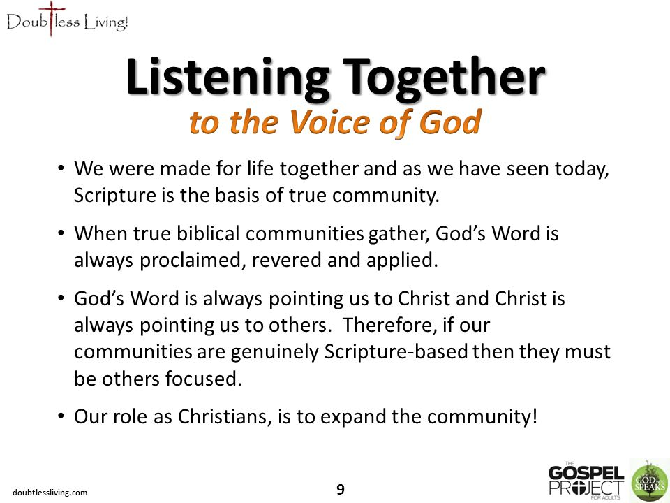 We were made for life together and as we have seen today, Scripture is the basis of true community.