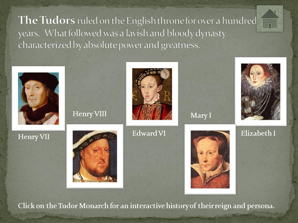 Born: January 28 th, 1457, son of Edward Tudor and Margaret Beaufort Reign: 1485-1509 Wife: Elizabeth of York, daughter of King Edward IV and Elizabeth Woodville, 1486.