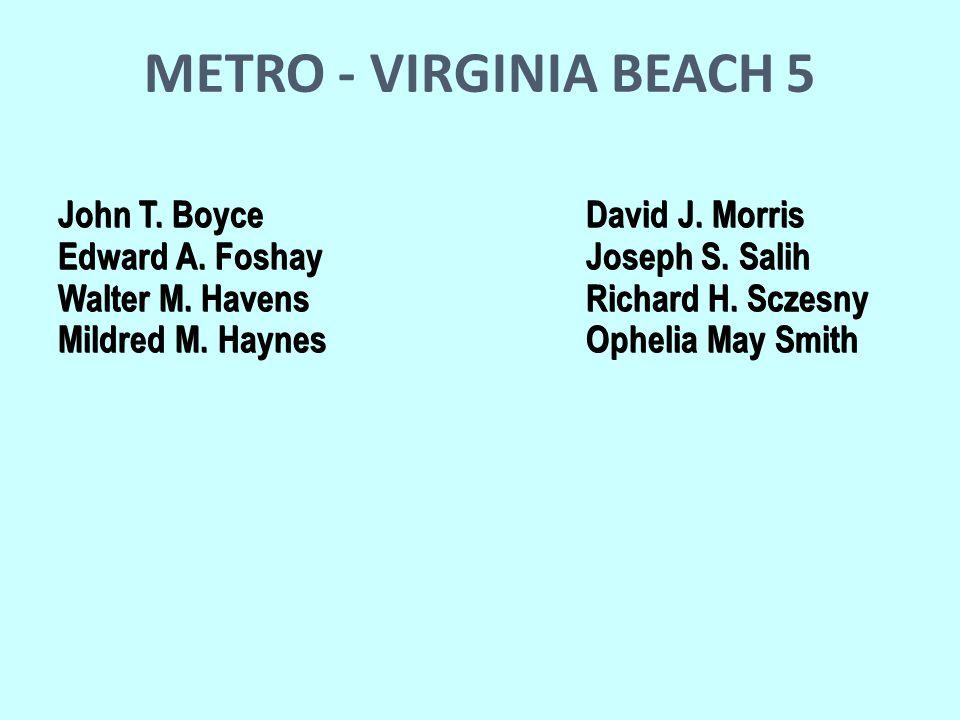 METRO - VIRGINIA BEACH 5 John T. BoyceDavid J. Morris Edward A.