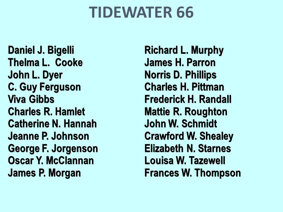 TIDEWATER 66 Daniel J. BigelliRichard L. Murphy Daniel J.