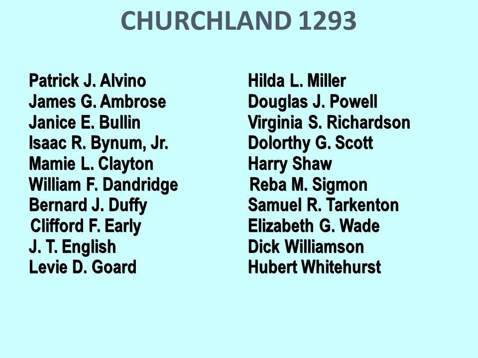 CHURCHLAND 1293 Patrick J. Alvino Hilda L. Miller James G.