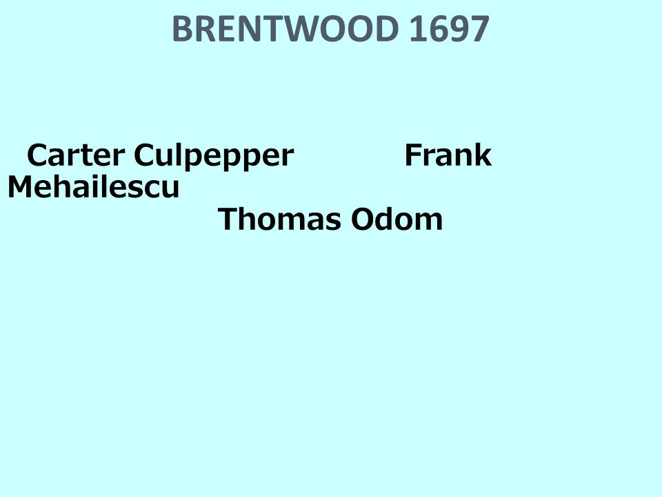 BRENTWOOD 1697 Carter CulpepperFrank Mehailescu Thomas Odom