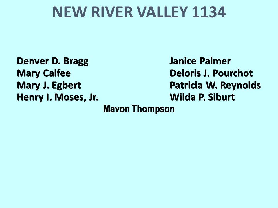 NEW RIVER VALLEY 1134 Denver D. BraggJanice Palmer Mary CalfeeDeloris J.