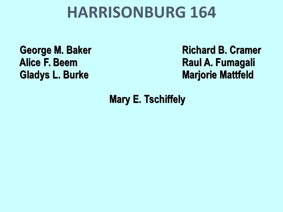HARRISONBURG 164 George M. BakerRichard B. Cramer George M.
