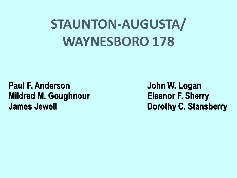 STAUNTON-AUGUSTA/ WAYNESBORO 178 Paul F. Anderson John W.