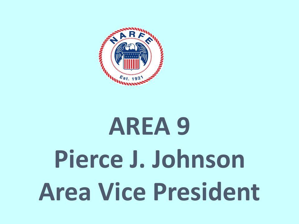 AREA 9 Pierce J. Johnson Area Vice President