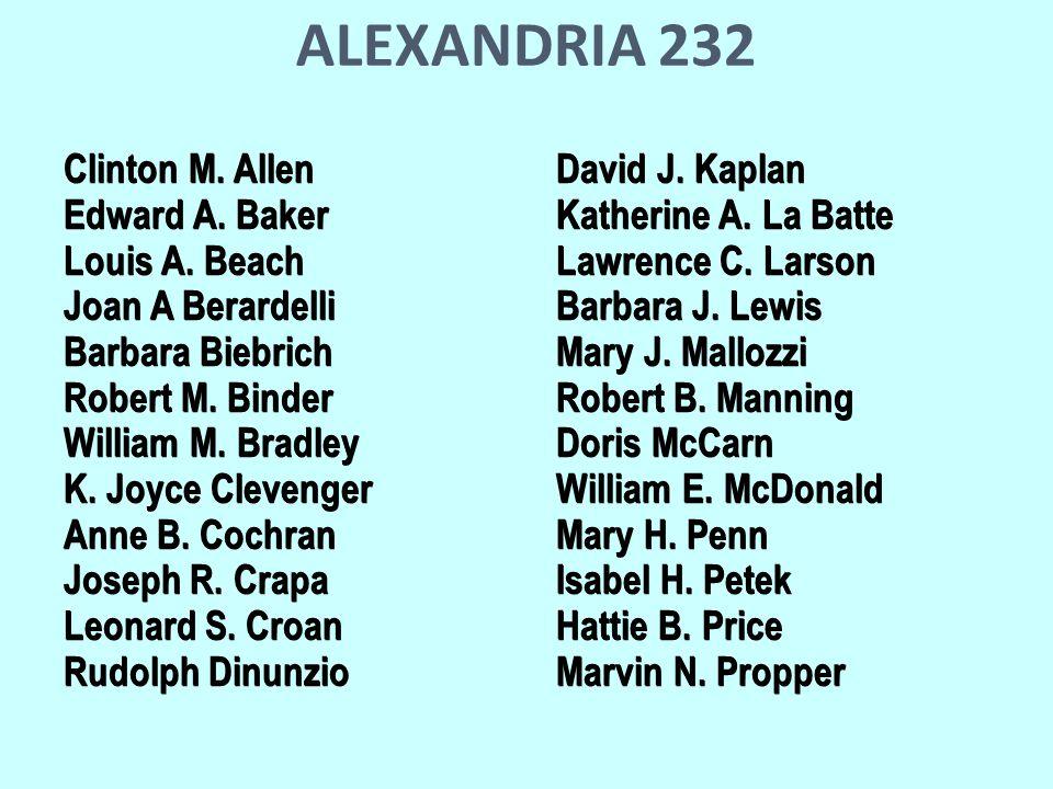 ALEXANDRIA 232 Clinton M. Allen David J. Kaplan Edward A.