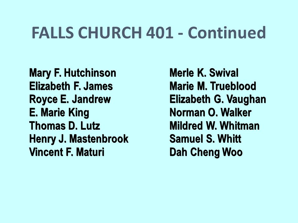 FALLS CHURCH 401 - Continued Mary F. Hutchinson Merle K.