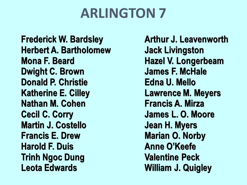 ARLINGTON 7 Frederick W. BardsleyArthur J. Leavenworth Herbert A.