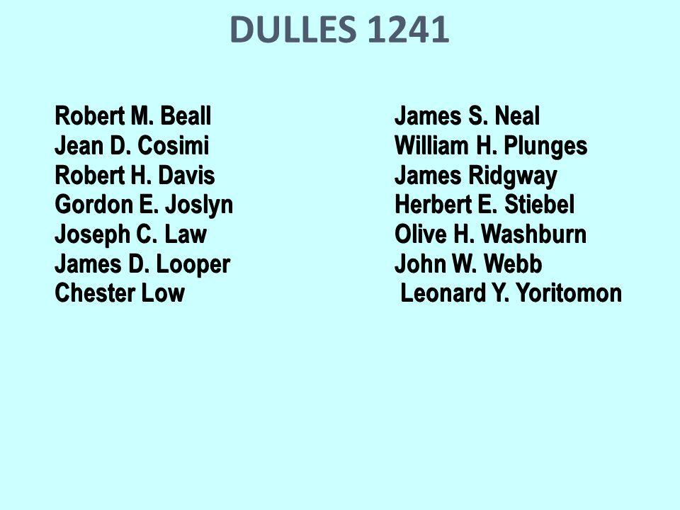 DULLES 1241 Robert M. BeallJames S. Neal Jean D.