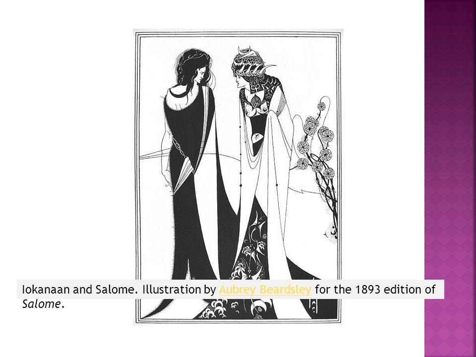 Iokanaan and Salome.
