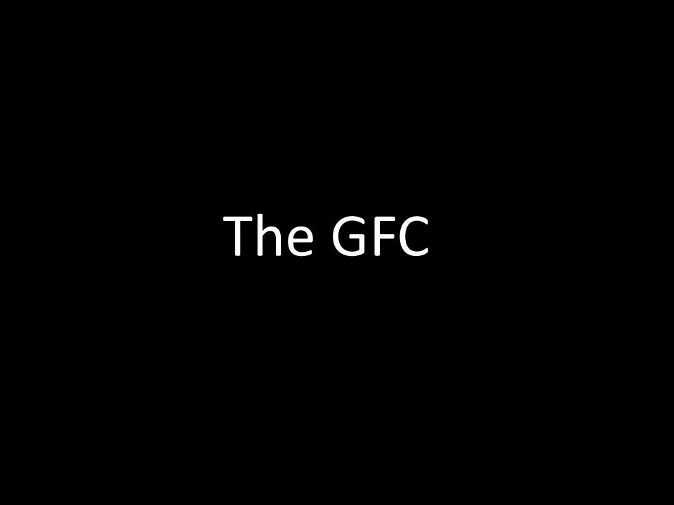 The GFC