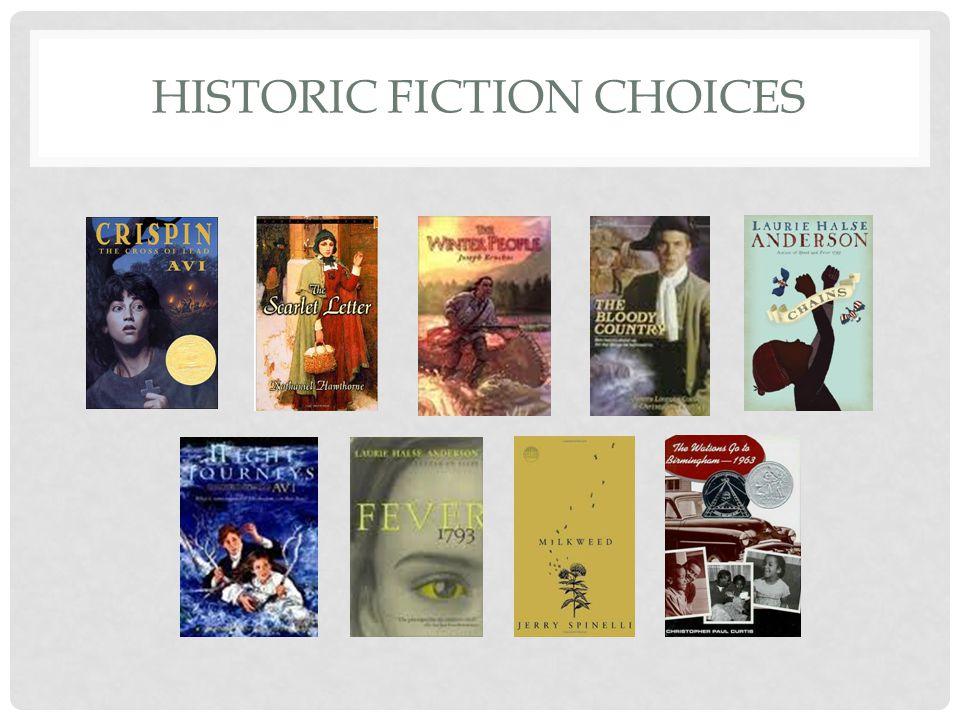 HISTORIC FICTION CHOICES