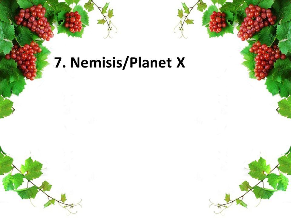 7. Nemisis/Planet X
