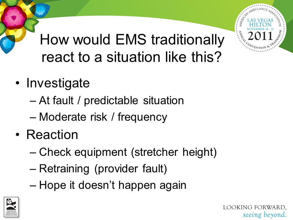 How would EMS traditionally react to a situation like this.