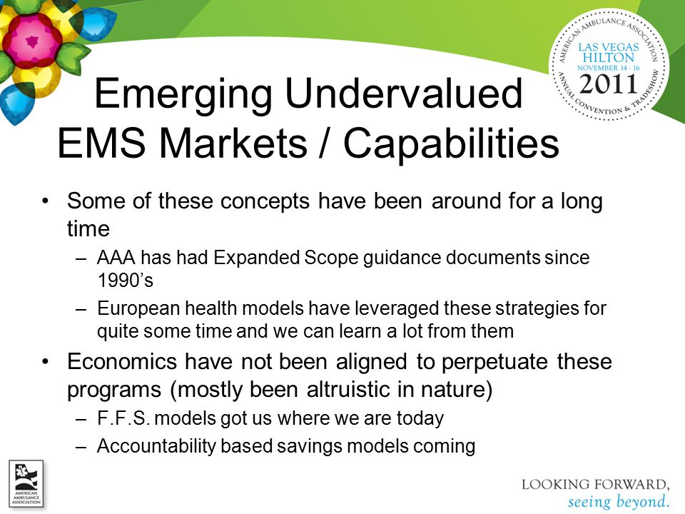 Emerging Undervalued EMS Markets / Capabilities Some of these concepts have been around for a long time –AAA has had Expanded Scope guidance documents
