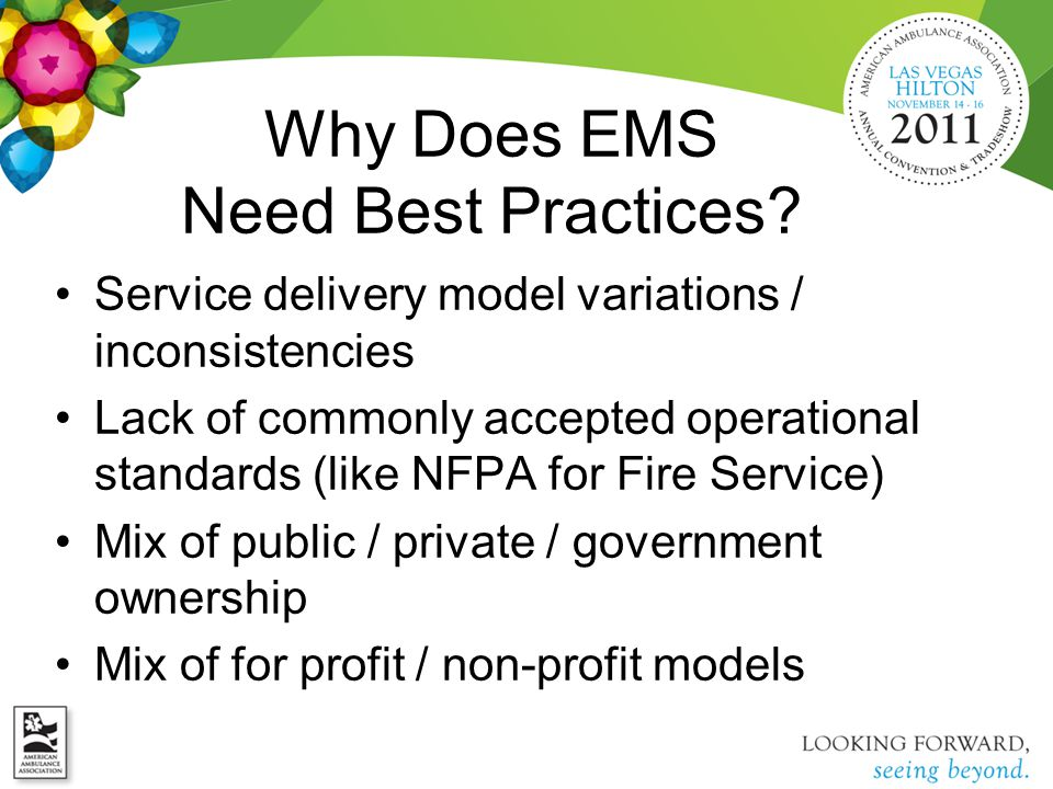 Why Does EMS Need Best Practices.