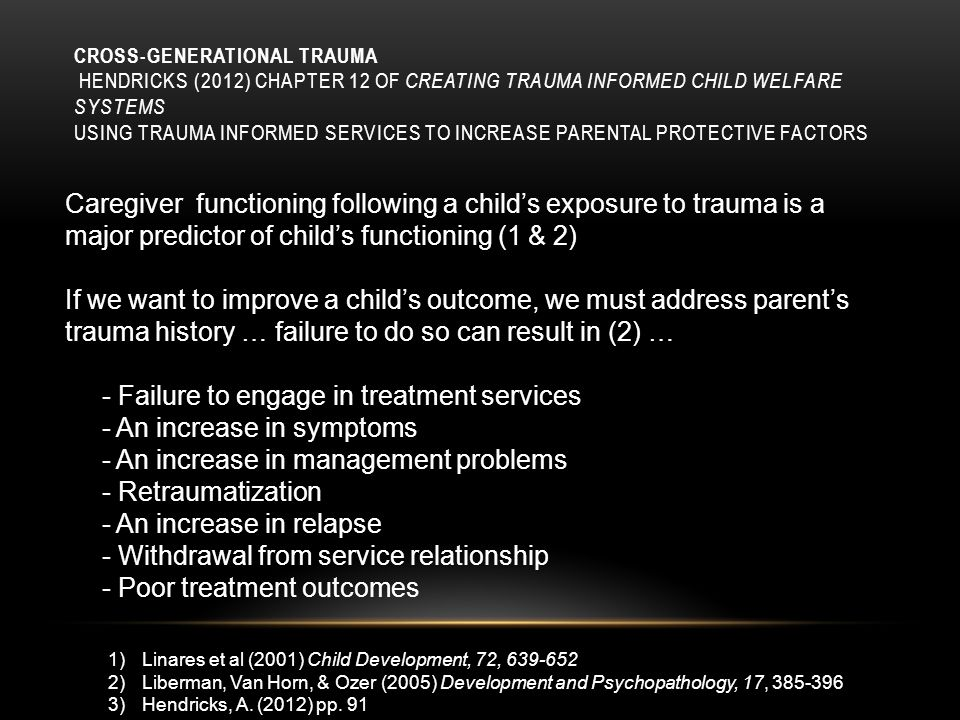 A PERSON'S RESPONSE TO PERCEIVED DANGER Trauma Event Danger Response Fight Flight Freeze Aggression Run Away Dissociate Verbal attack Substance Abuse Non-emotionality Slide from Ellen Williams, LCSW Center for Child & Family Services