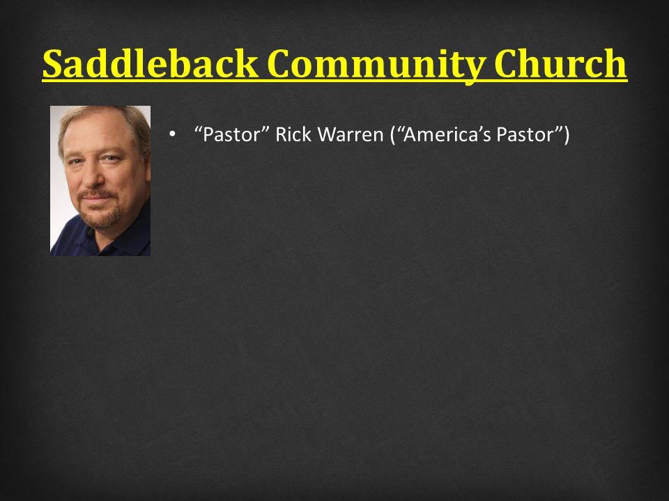 Pastor Rick Warren ( America's Pastor )