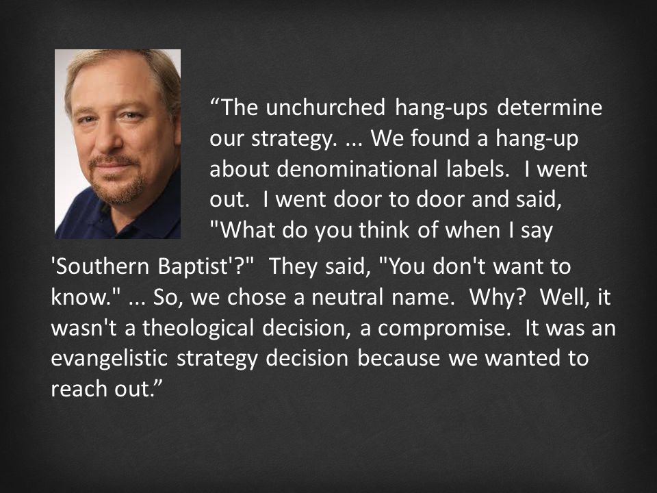 Southern Baptist They said, You don t want to know. ...