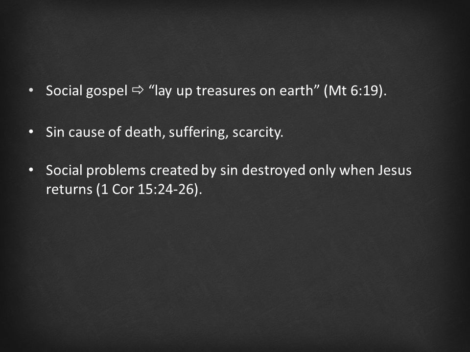 Sin cause of death, suffering, scarcity.