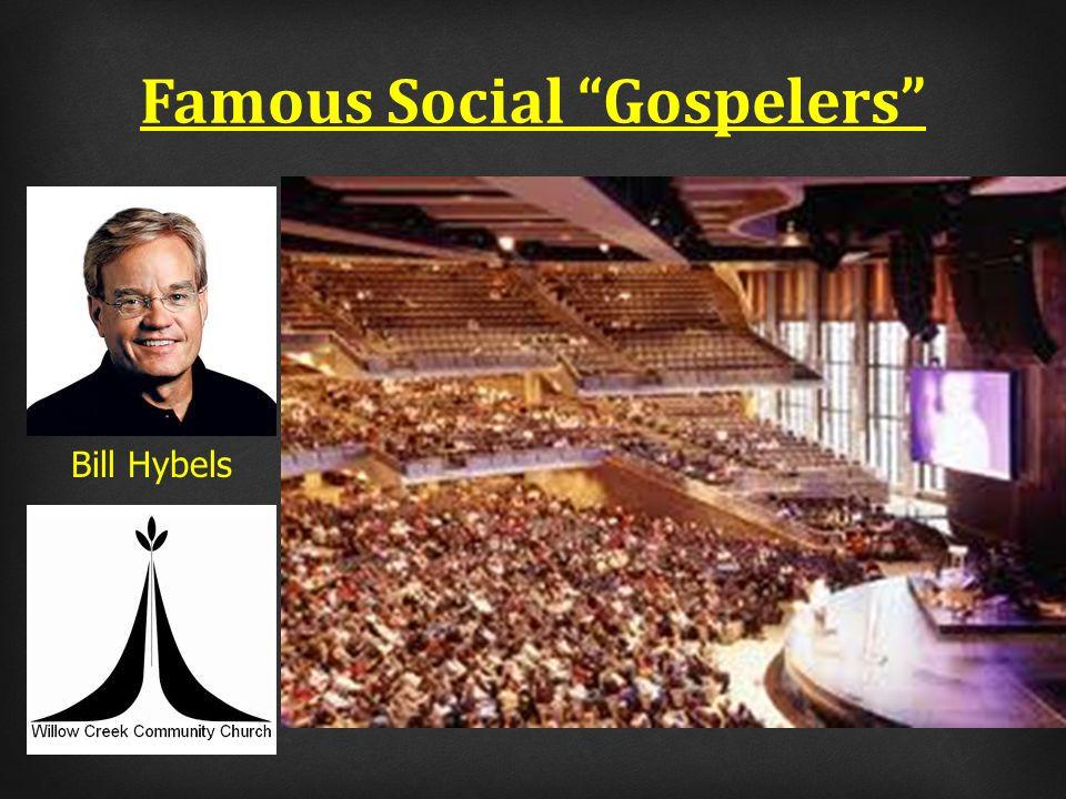 Famous Social Gospelers Bill Hybels
