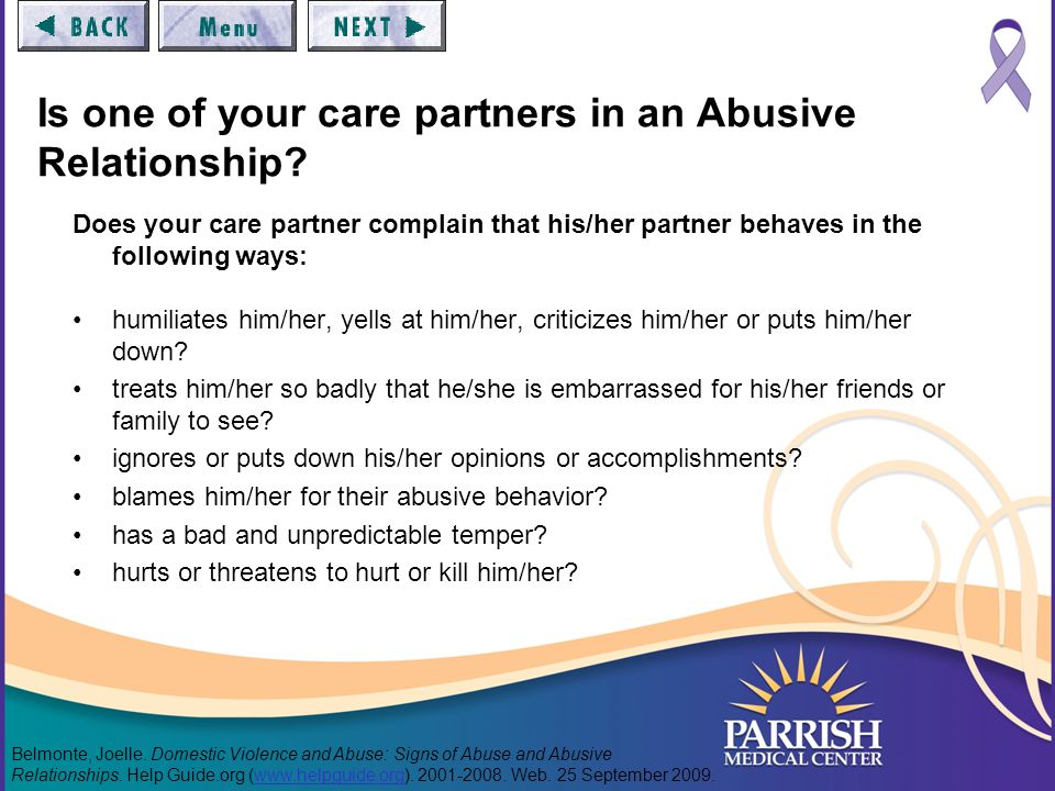 Is one of your care partners in an Abusive Relationship.