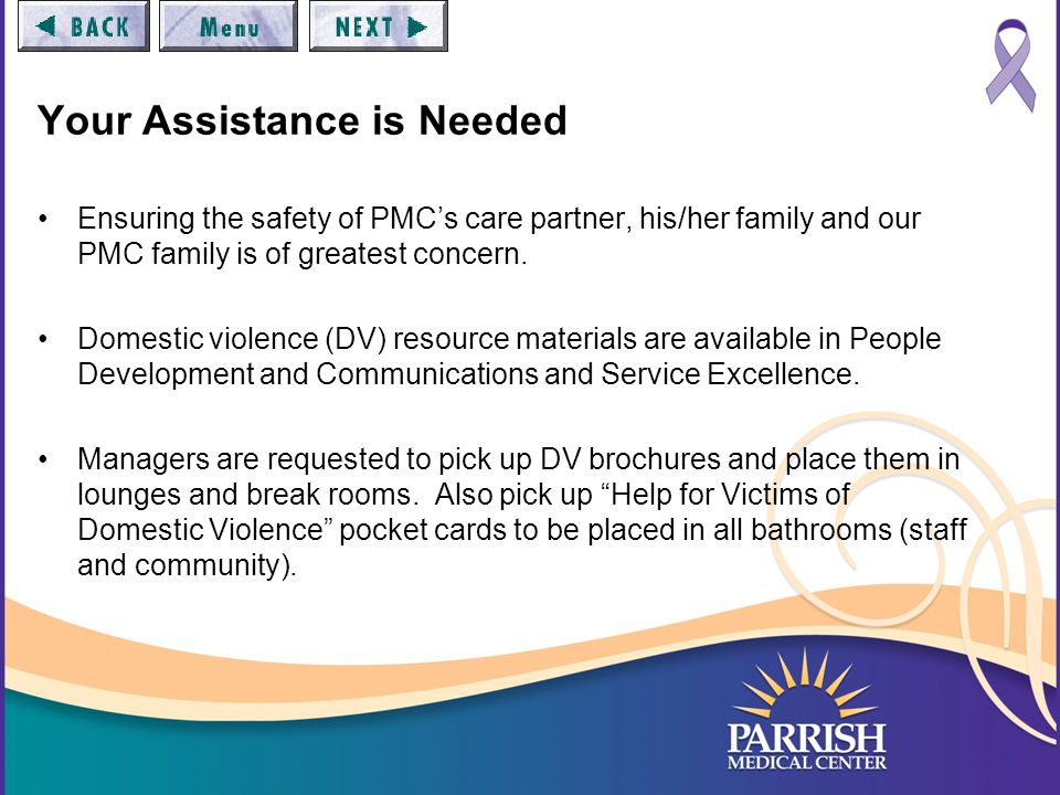 Your Assistance is Needed Ensuring the safety of PMC's care partner, his/her family and our PMC family is of greatest concern.