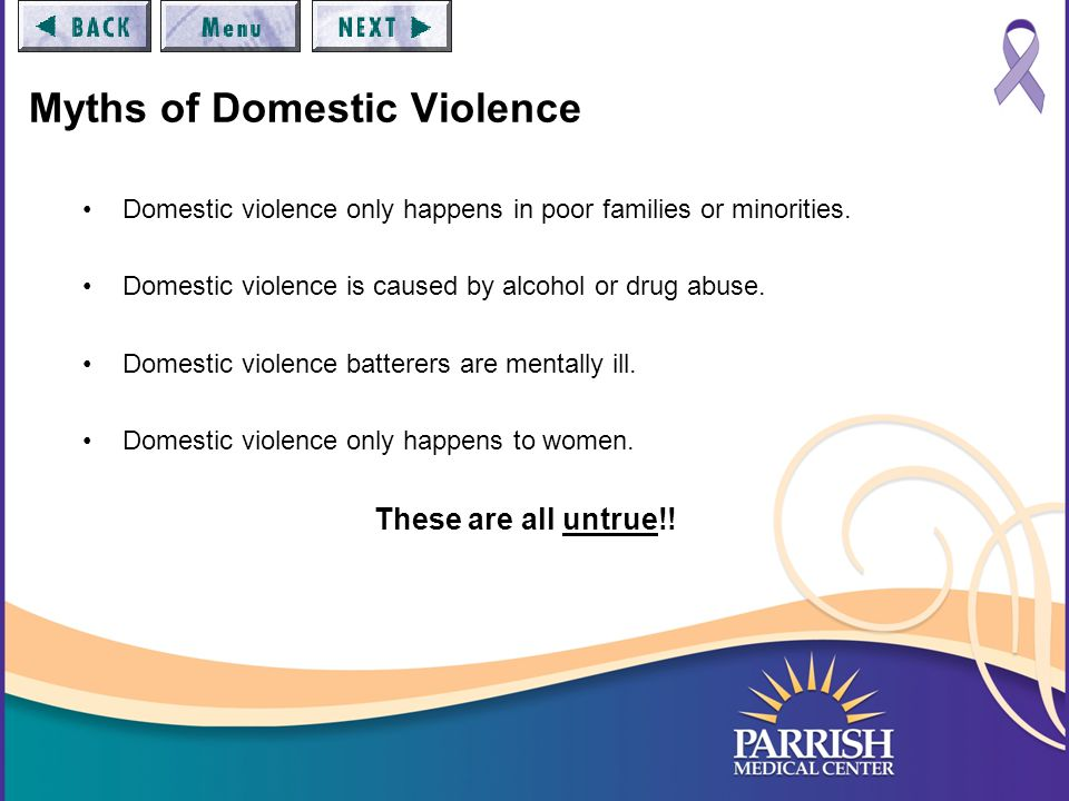Domestic Violence Facts 1 in 4 women will experience domestic violence in their lifetime.