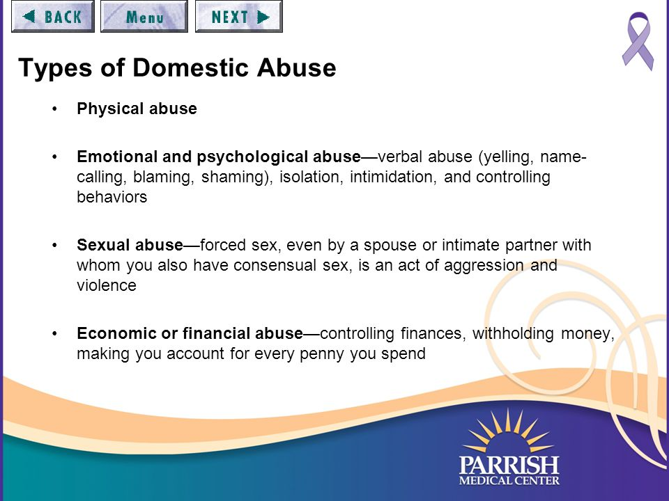 Cycle of Violence Abuse—aggressive, belittling, or violent behavior Guilt—abusive partner feels guilt, worried they may be caught for what they've done.