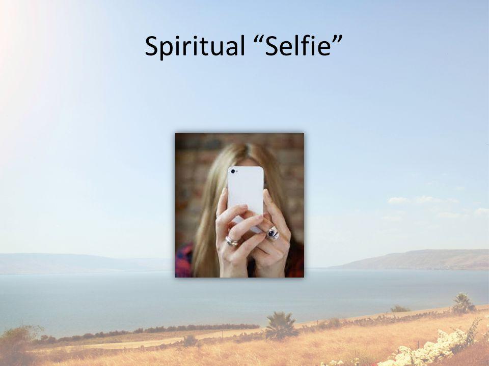 Spiritual Selfie