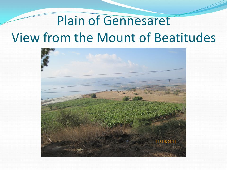 Plain of Gennesaret View from the Mount of Beatitudes