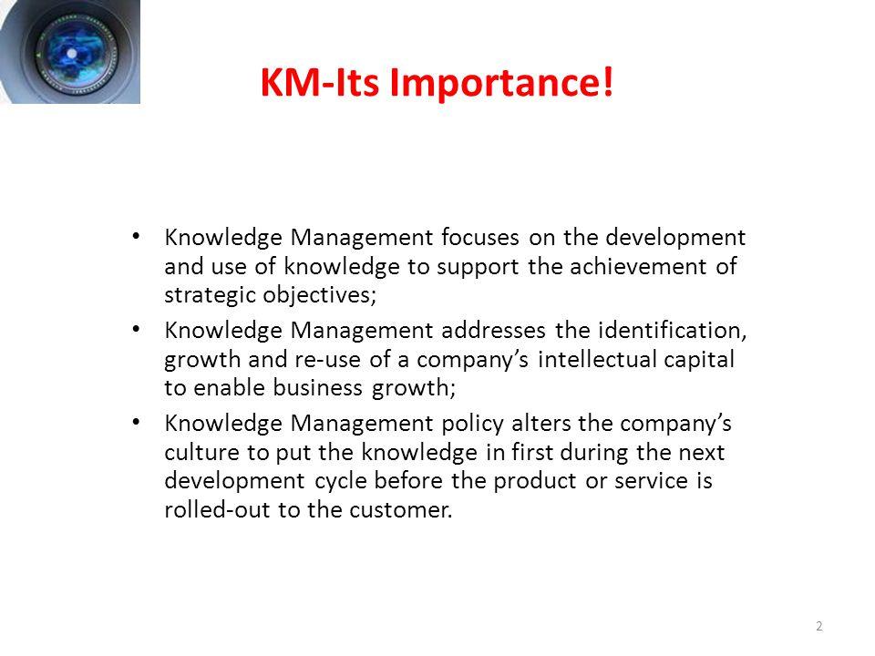 2 KM-Its Importance.