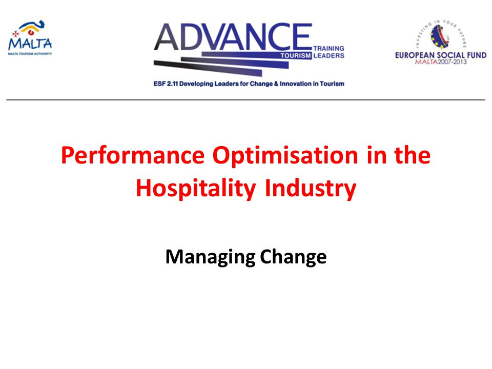 Performance Optimisation in the Hospitality Industry Managing Change