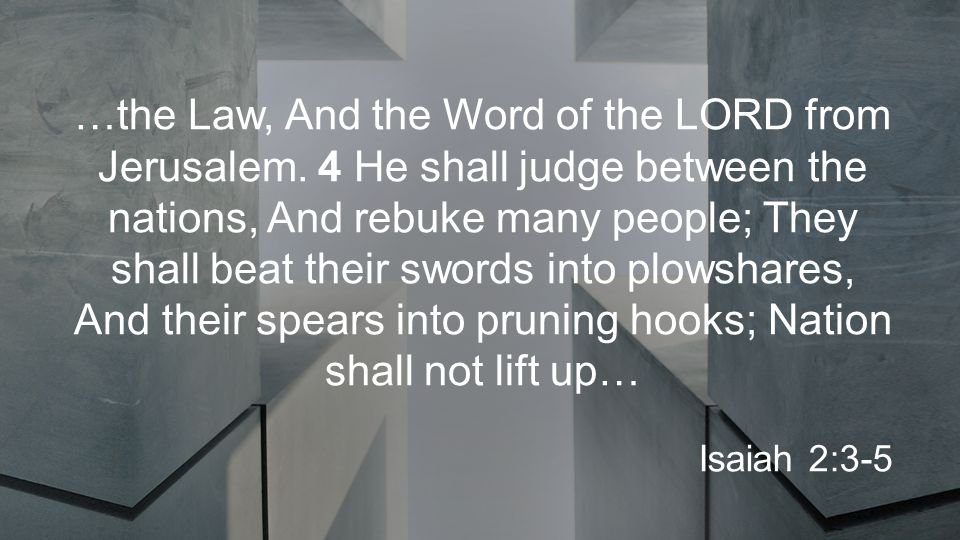 …the Law, And the Word of the LORD from Jerusalem.