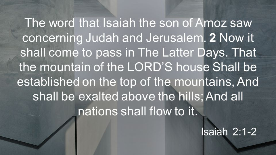 The word that Isaiah the son of Amoz saw concerning Judah and Jerusalem.
