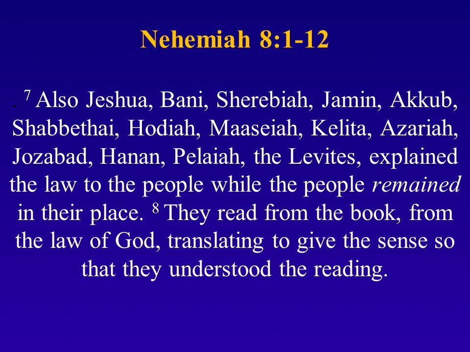 Nehemiah 8:1-12.