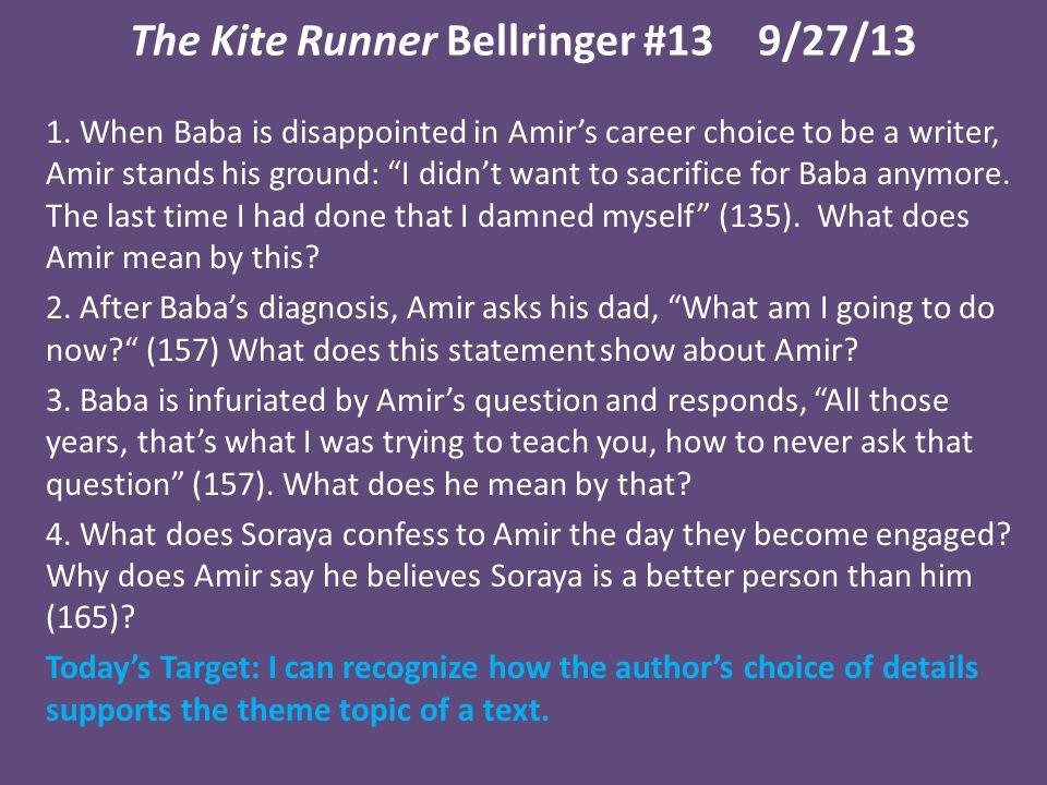 The Kite Runner Bellringer #139/27/13 1.