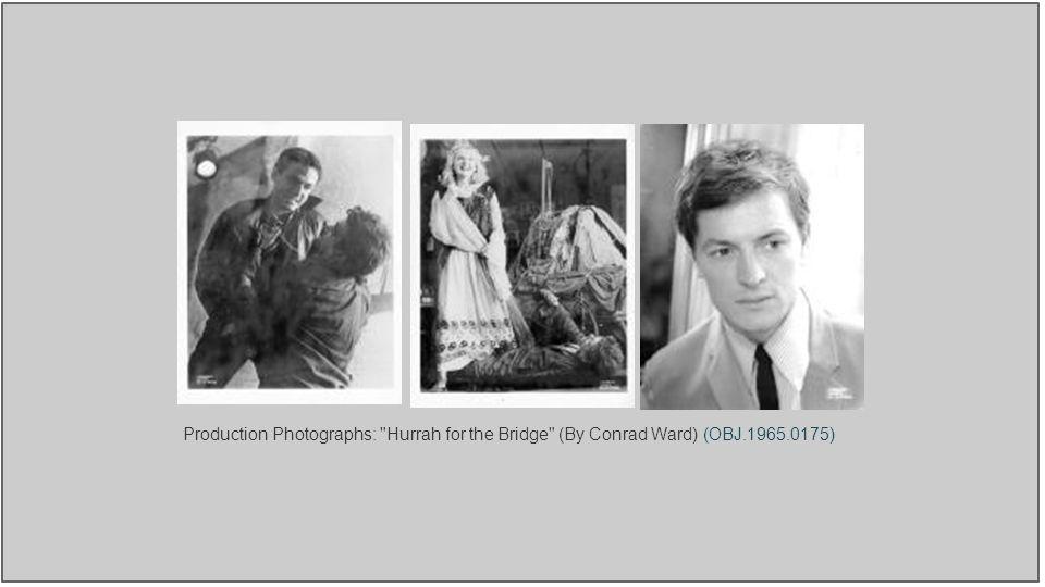 Production Photographs: Hurrah for the Bridge (By Conrad Ward) (OBJ.1965.0175)