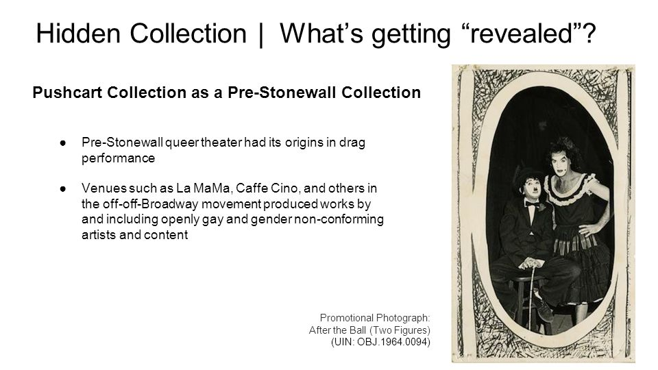 Pushcart Collection as a Pre-Stonewall Collection Hidden Collection | What's getting revealed .